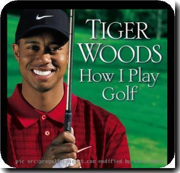 <b>Tiger Woods</b>