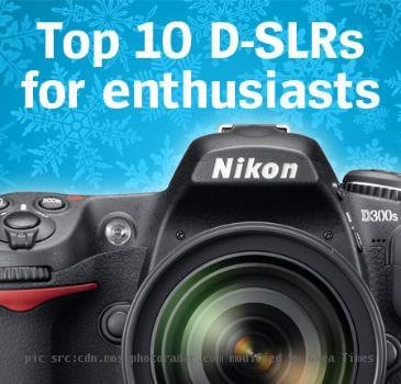 Top 10 DSLRs