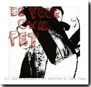 Be Your Own Pet album art