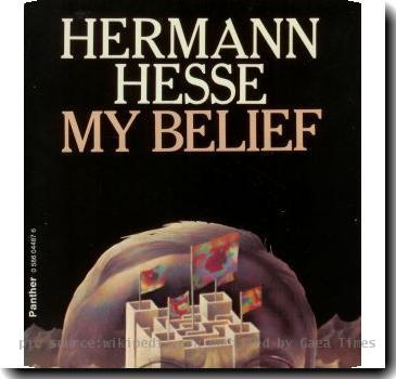 *Book cover of My Belief: Essays on Life and Art by Hermann Hesse 1978, Triad/Panther Books paperback edition *Source: Scan of the above book cover
