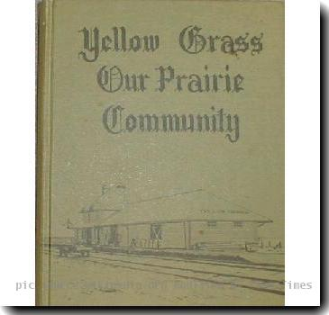 Picture of the Book Cover Yellow Grass Our Prarie Community Taken on August 28, 2005 by  PD